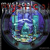 Mystical Frequencies by Various Artists