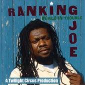 World In Trouble by Ranking Joe