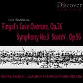 Mendelssohn: Fingal's Cave Overture, Op. 26; Symphony No. 3