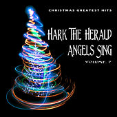 Christmas Greatest Hits: Hark the Herald Angels Sing, Vol. 7 by Various Artists