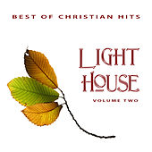 Best of Christian Hits: Light House, Vol. 2 by Various Artists