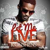 Let Me Live - Single by Konshens