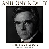 The Last Song - The Final Recordings by Anthony Newley
