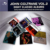 John Coltrane Vol. 2 - Eight Classic Albums by John Coltrane