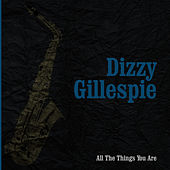 Grandes del Jazz 11, Vol.1 - Dizzy Gillespie 1945-1955 by Dizzy Gillespie