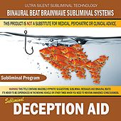 Deception Aid by Binaural Beat Brainwave Subliminal Systems