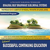 Successful Continuing Education by Binaural Beat Brainwave Subliminal Systems