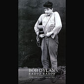 Bob Dylan Presents: Radio Radio - Theme Time Radio, Vol. 5 von Various Artists