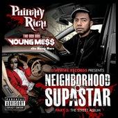 Neighborhood Supastar Part 3 (Explicit) by Messy Marv