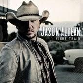 Night Train by Jason Aldean