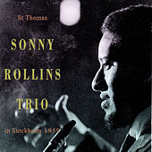 St Thomas (Live In Stockholm 1959) by Sonny Rollins