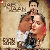 Jab Tak Hai Jaan by Various Artists