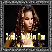 Cecile - No Other Man Single by Cecile