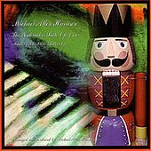 The Nutcracker Suite, Op. 71a by Michael Allen Harrison