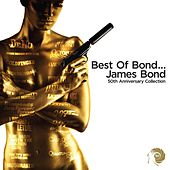 Best of Bond...James Bond 50th Anniversary Collection by Various Artists
