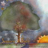 Seasons Of Peace by Michael Allen Harrison