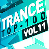 Trance Top 100, Vol. 11 by Various Artists