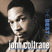 The Best Of John Coltrane  (Prestige) by John Coltrane