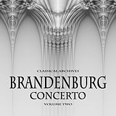 Classical Archives: Brandenburg Concerto, Vol. 2 by Various Artists