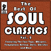 The Best of Soul Classics Vol. 2 Featuring the Four Tops, Dramatics, Temptations Review, Confunkshun, Chi-Lites and More by Various Artists