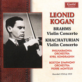 Leonid Kogan Plays Brahms & Khachaturian by Various Artists