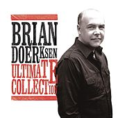 Ultimate Collection by Brian Doerksen