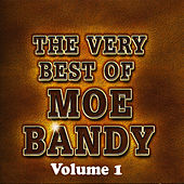 The Very Best Of...Volume 1 by Moe Bandy