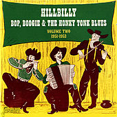 Hillbilly Bop, Boogie & the Honky Tonk Blues, Vol. 2 (1951-1953) by Various Artists