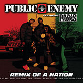 Remix of a Nation by Public Enemy