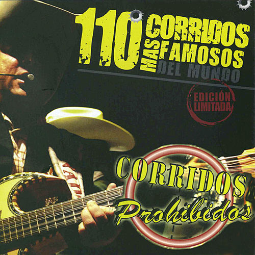 110 Corridos Mas Famosos del Mundo by Various Artists