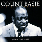 Good Time Blues by Count Basie