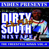 Freestyle Kings Vol. 4: Dirty South... by Lil' Flip