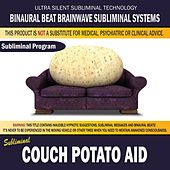Couch Potato Aid by Binaural Beat Brainwave Subliminal Systems
