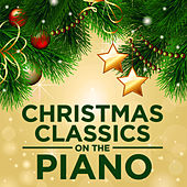 Christmas Classics On the Piano by Pianissimo Brothers