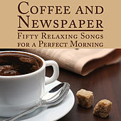 Coffee and Newspaper: Fifty Relaxing Songs for a Perfect Morning by Pianissimo Brothers