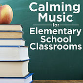 Calming Music for Elementary School Classrooms by Pianissimo Brothers