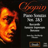Chopin: Piano Sonatas Nos. 2 and 3 / Barcarolle in F Sharp Major / Fantasy-Impromptu by Istvan Szekely