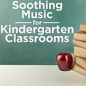 Soothing Music for Kindergarten Classrooms by Pianissimo Brothers