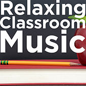 Relaxing Classroom Music by Pianissimo Brothers