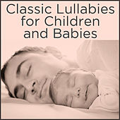 Classic Lullabies for Children and Babies by Pianissimo Brothers