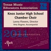 2011 Texas Music Educators Association (TMEA): Knox Junior High School Chamber Choir by Knox Junior High School Chamber Choir