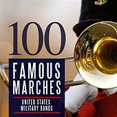 100 Famous Marches by Various Artists