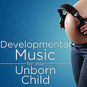 Developmental Music for Your Unborn Child by Pianissimo Brothers