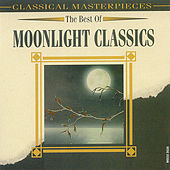 The Best Of Moonlight Classics by Various Artists