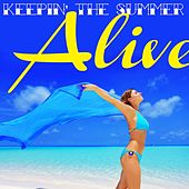 Keepin' the Summer Alive by Various Artists