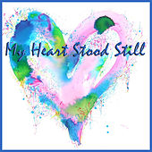 My Heart Stood Still by Various Artists