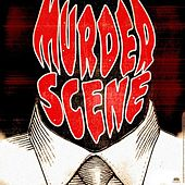 Murder Scene by J Bigga