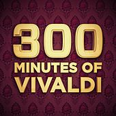 300 Minutes of Vivaldi by Various Artists