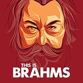 This is Brahms by Various Artists