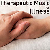 Therapeutic Music for Illness by Pianissimo Brothers